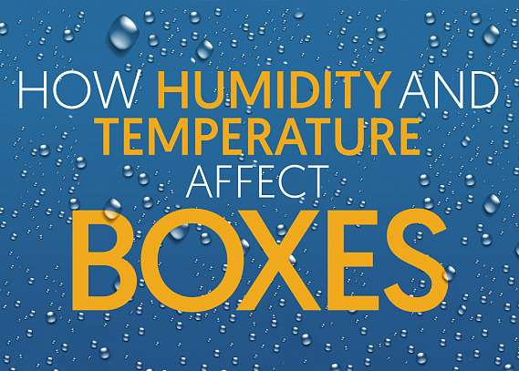 How Humidity and Temperature Affect Boxes